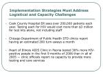implementation strategies must address logistical and capacity challenges