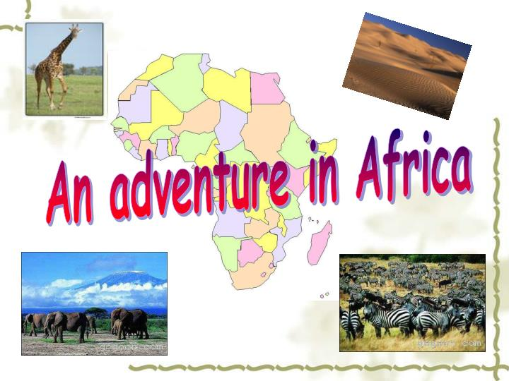 An adventure in Africa