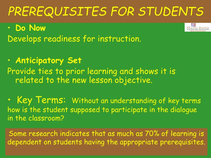PREREQUISITES FOR STUDENTS