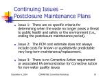 continuing issues postclosure maintenance plans