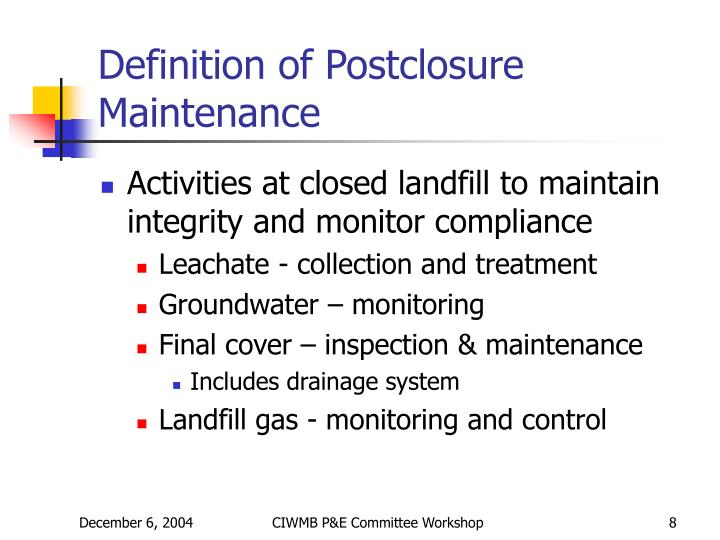 Definition of Postclosure Maintenance