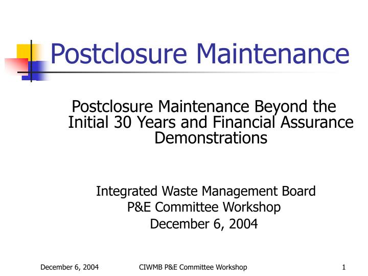 Postclosure maintenance