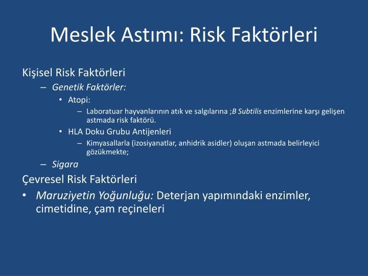 Meslek Astımı: Risk Faktörleri