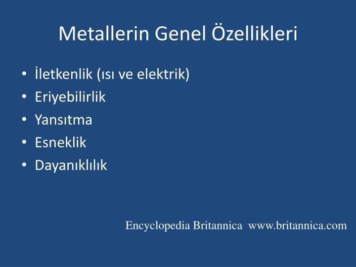 Metallerin Genel Özellikleri