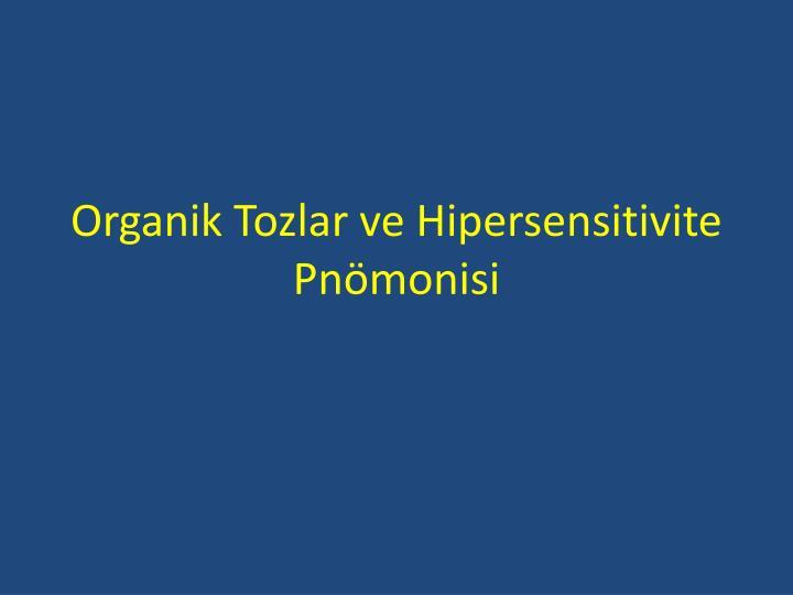 Organik Tozlar ve Hipersensitivite Pnömonisi