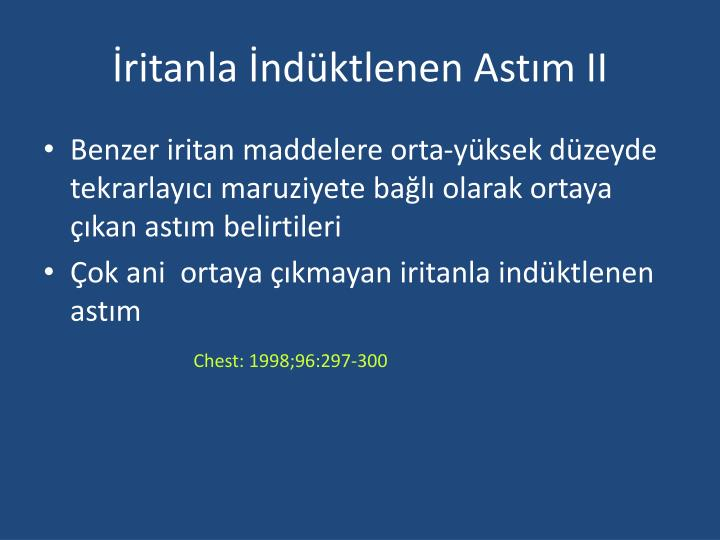 İritanla İndüktlenen Astım II