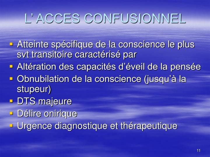 L' ACCES CONFUSIONNEL