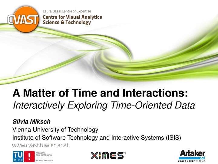 a matter of time and interactions interactively exploring time oriented data