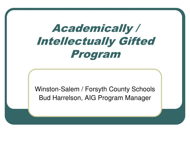 Academically intellectually gifted program