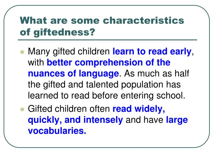 What are some characteristics of giftedness