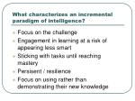 what characterizes an incremental paradigm of intelligence
