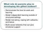 what role do parents play in developing the gifted student1