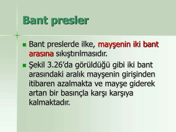 Bant presler