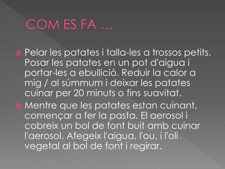 COM ES FA …