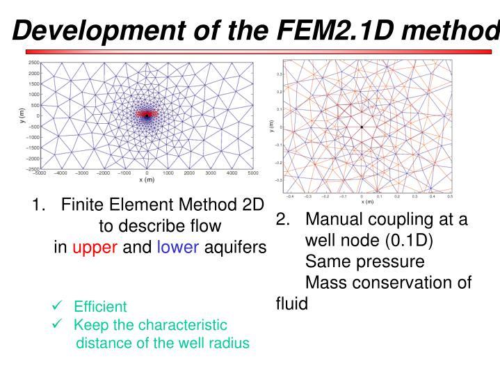 Development of the FEM2.1D method