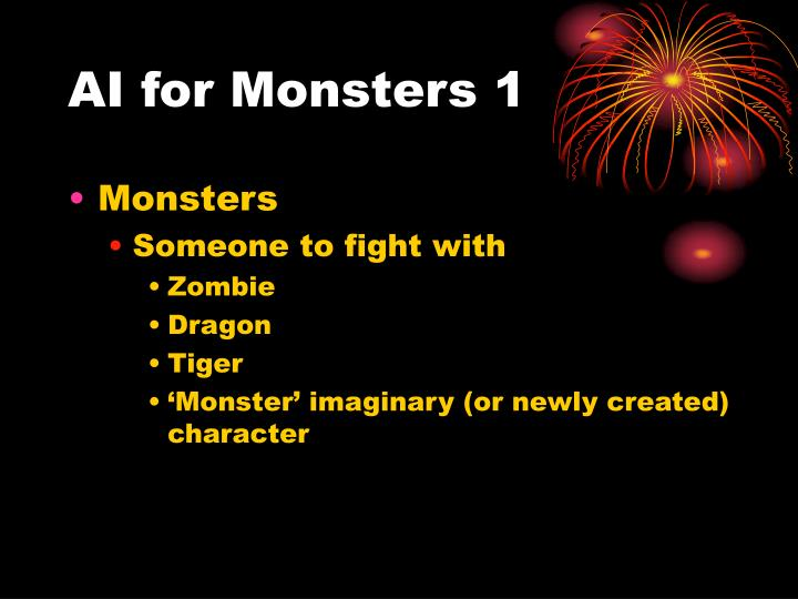 AI for Monsters 1