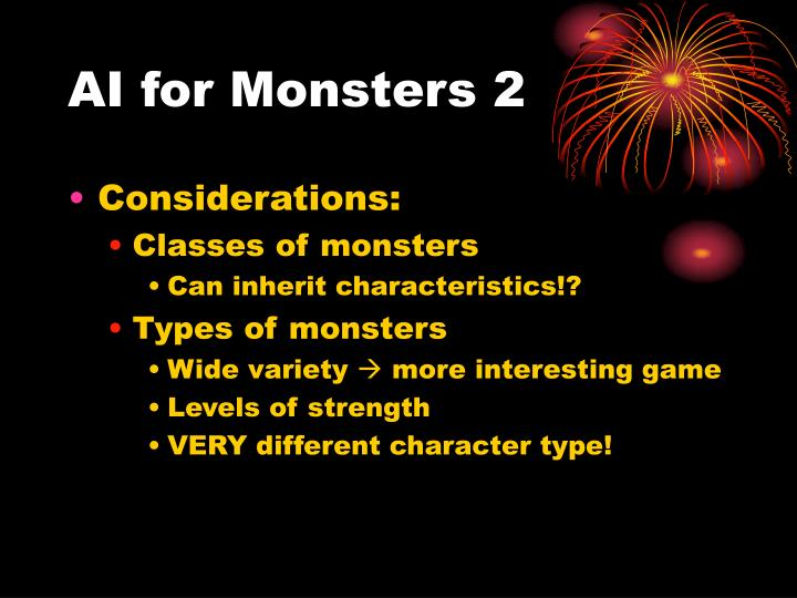 AI for Monsters 2