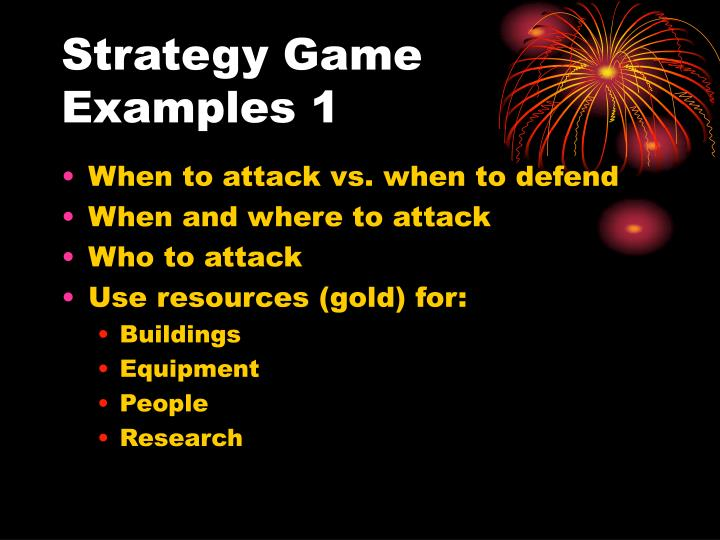 Strategy Game Examples 1