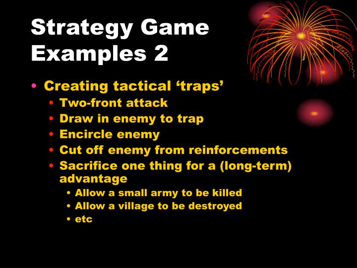 Strategy Game Examples 2