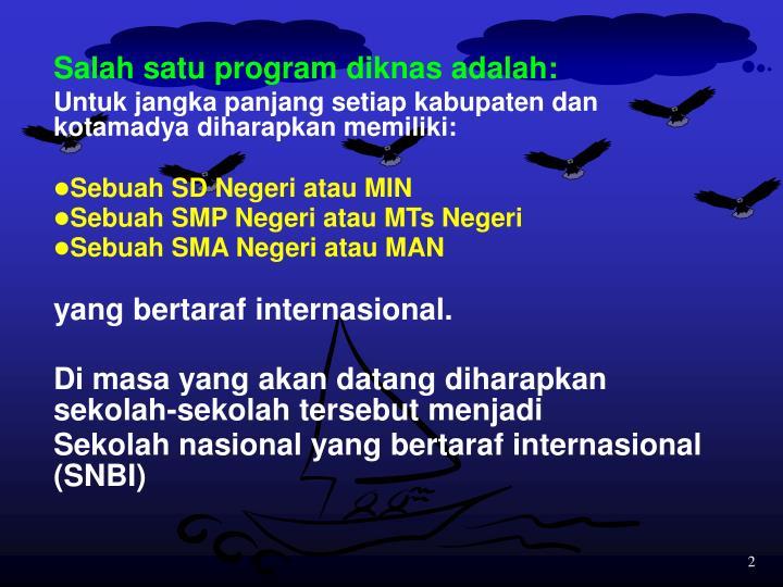 Salah satu program diknas adalah: