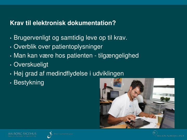 Krav til elektronisk dokumentation?