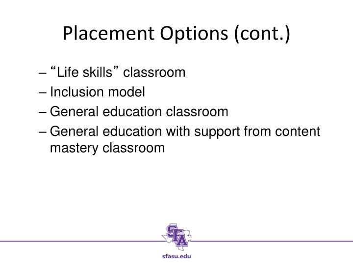 Placement Options (cont.)