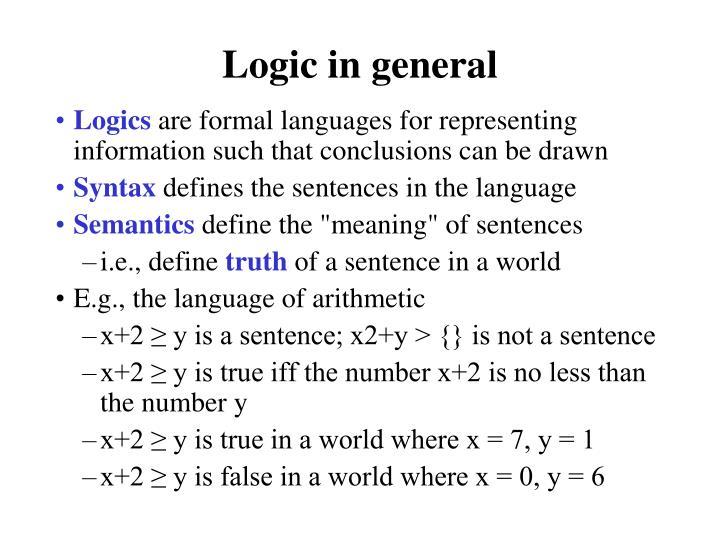 Logic in general