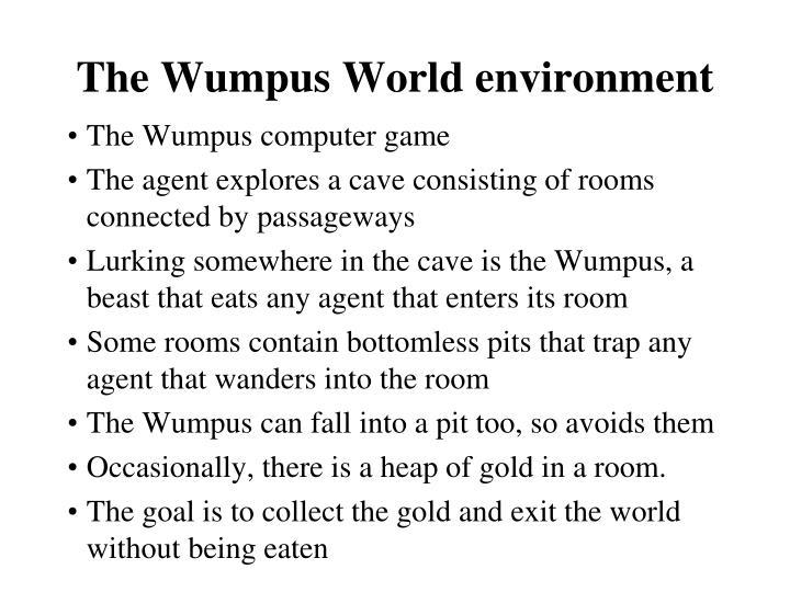 The Wumpus World environment