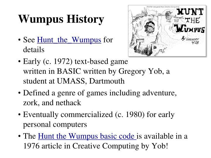 Wumpus History