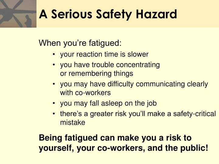 A Serious Safety Hazard