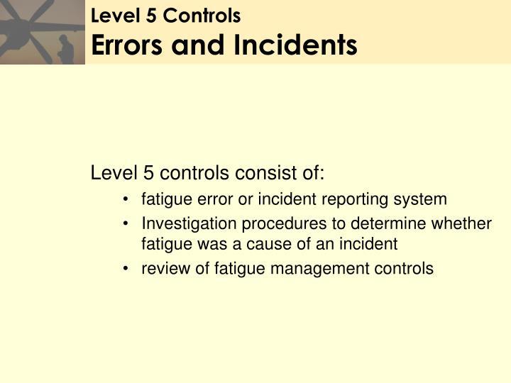 Level 5 Controls