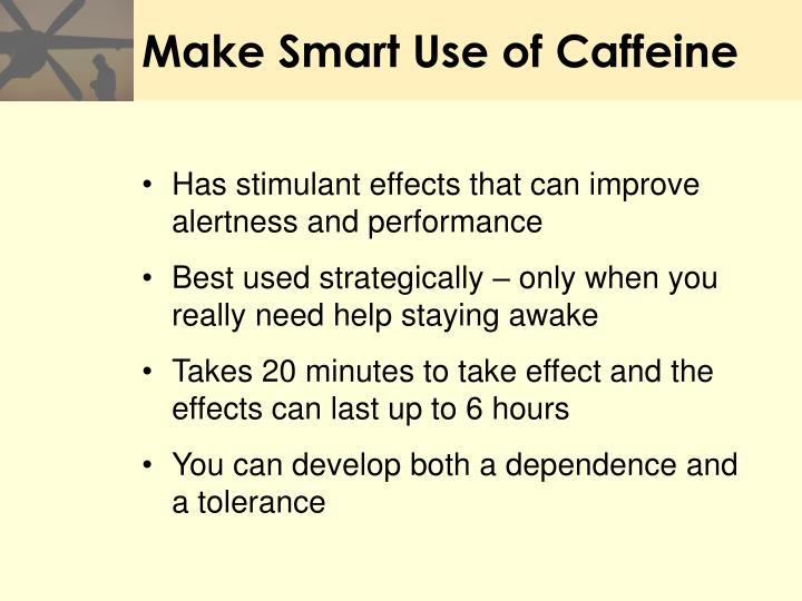 Make Smart Use of Caffeine