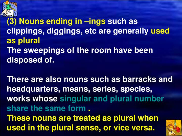 (3) Nouns ending in –ings