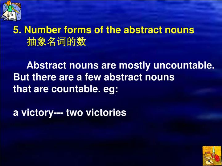 5. Number forms of the abstract nouns