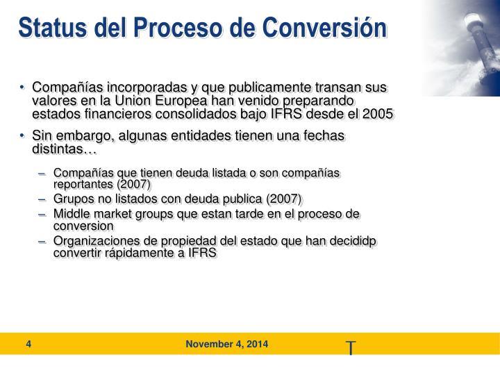 Status del Proceso de Conversión
