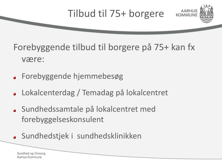 Tilbud til 75+ borgere