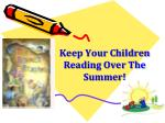 keep your children reading over the summer
