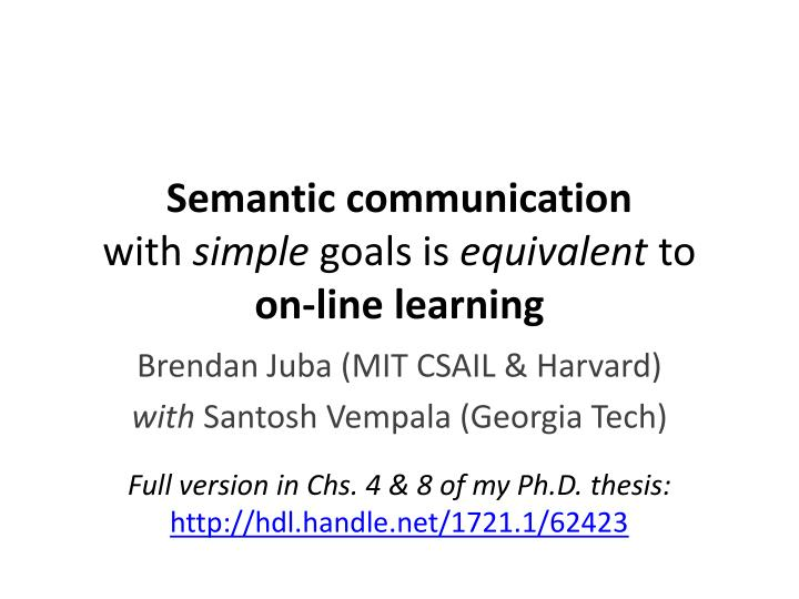 Semantic communication with simple goals is equivalent to on line learning