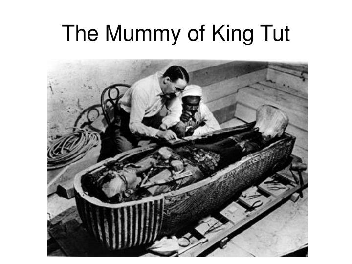 The Mummy of King Tut