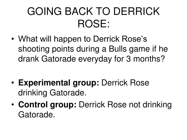 GOING BACK TO DERRICK ROSE: