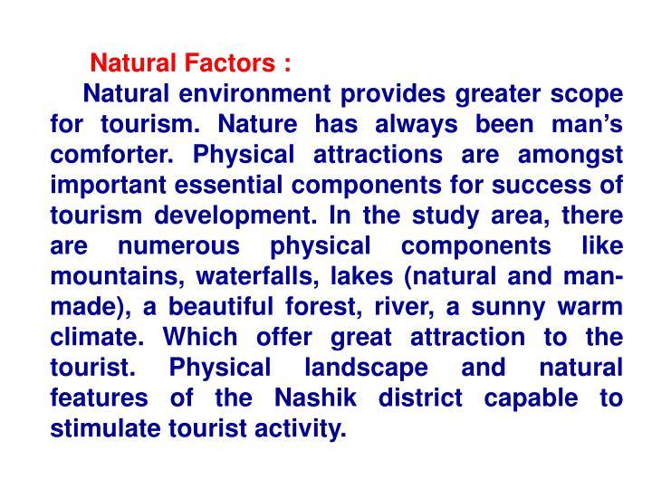 Natural Factors :