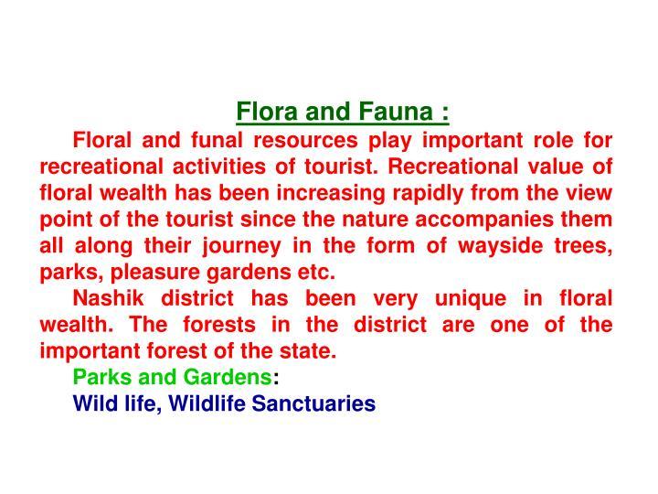 Flora and Fauna :