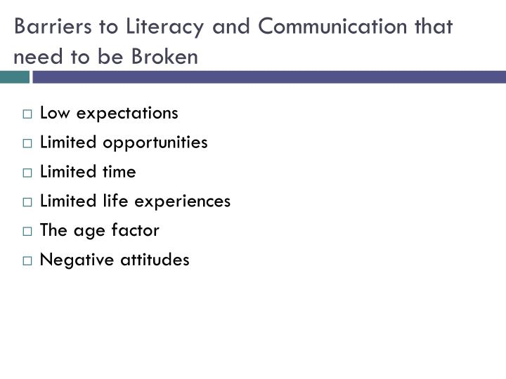 Barriers to Literacy and Communication that need to be Broken