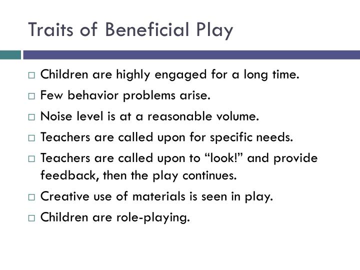 Traits of Beneficial Play