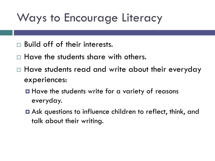 Ways to Encourage Literacy