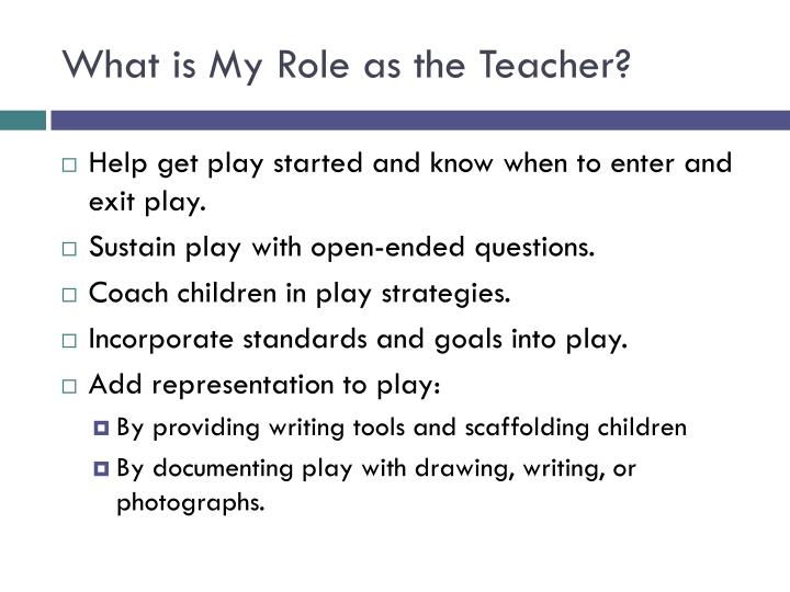 What is My Role as the Teacher?