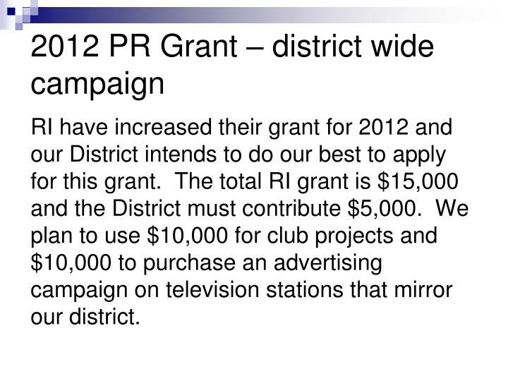 2012 PR Grant – district wide campaign