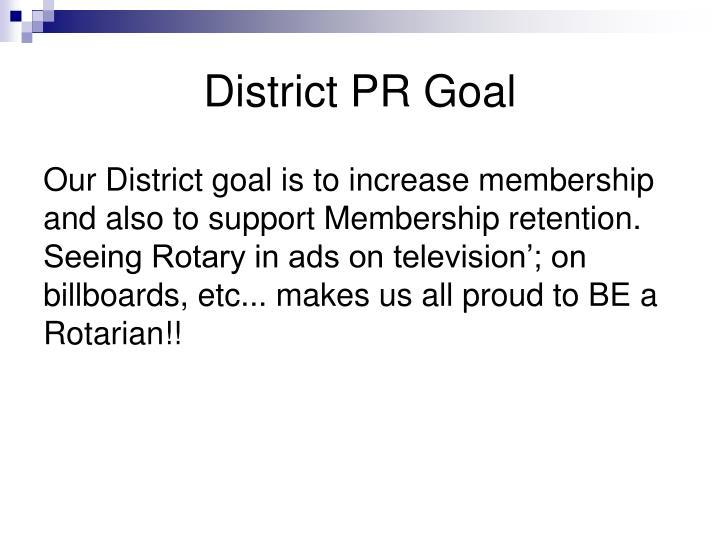 District PR Goal