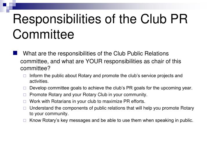 Responsibilities of the Club PR Committee