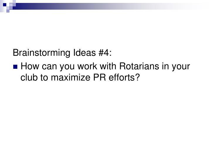 Brainstorming Ideas #4: